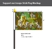 Support Our Troops Stick Flags 4x6 inch (camouflage background)