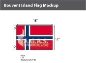 Bouvent Island Flags 12x18 inch
