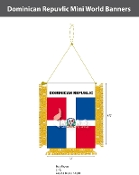 Dominican Republic Mini Banners 4.75x3.5 inch