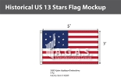 Historical US 13 Stars Flags 3x5 foot