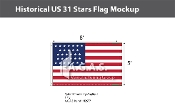 Historical US 31 Stars Flags 5x8 foot