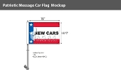 Patriotic New Cars Premium Car Flags 10.5x15 inch