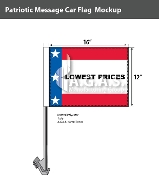 Patriotic Lowest Prices Car Flags 12x16 inch