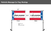 Patriotic Now Leasing Premium Car Flags 10.5x15 inch