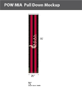 POW MIA Pull Downs 20 inch x 10 foot (black & red)