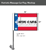 Patriotic New Cars Car Flags 12x16 inch